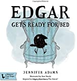 Edgar Gets Ready for Bed: A BabyLit® Board Book: Inspired by Edgar Allan Poe's The Raven (Babylit First Steps)