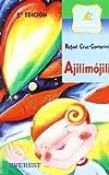 Ajilimojili, Contarini Cruz and Rafael Cruz-Contarini, 8424133714