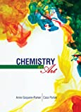 Chemistry and Art, Gaquere Parker, Anne and Parker, Cass, 1465222855