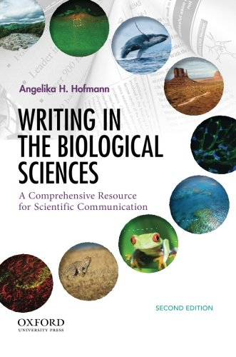 Writing in the Biological Sciences: A Comprehensive Resource for Scientific Communication