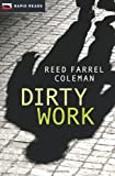 Dirty Work: A Gulliver Dowd Mystery (Rapid Reads)
