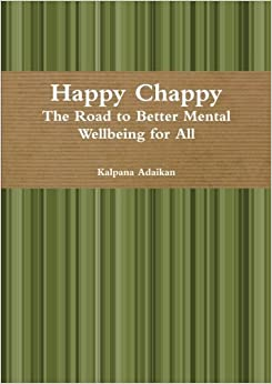 Book Happy Chappy The Road to Better Mental Wellbeing for All