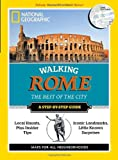 Walking Rome, National Geographic Society Staff, 1426208723