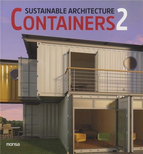 Sustainable Architecture Containers 2 (Inglés) Tapa blanda – 13 sep 2013 Monsa 8415829310 Buildings - Public Commercial & Industrial