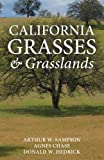 img - for California Grasses and Grasslands book / textbook / text book