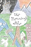 The Morning Star, G. Davidson, 1449066100