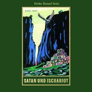 Satan und Ischariot (Satan und Ischariot 3) Hörbuch