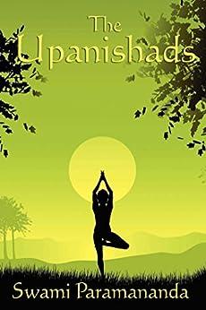 The Upanishads (English Edition) por [Swami Paramananda]
