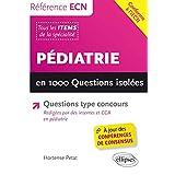 Pédiatrie: En 1000 Questions Isolées (référence Ecn)