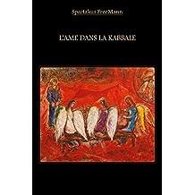 L'Âme dans la Kabbale (French Edition)
