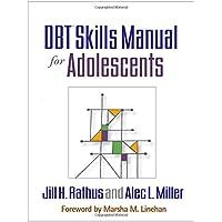 Dbt(r) Skills Manual for Adolescents