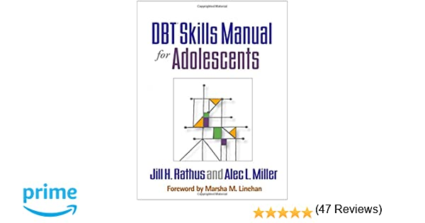 DBT® Skills Manual for Adolescents: 9781462515356: Medicine ...