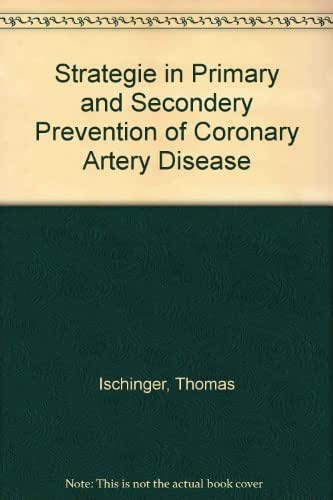 Strategie in Primary and Secondery Prevention of Coronary Artery Disease