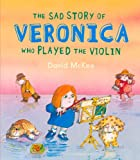The Sad Story of Veronica, David McKee, 1849397635