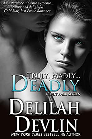 Amazon.com: Truly, Madly...Deadly (a vampire romance) (Night Fall ...