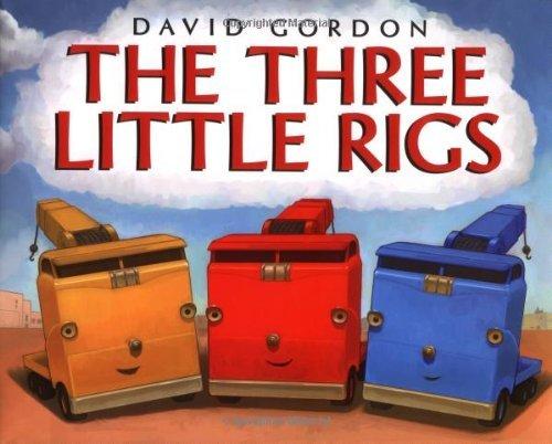 By David Gordon - The Three Little Rigs (2005-05-25) [Hardcover]