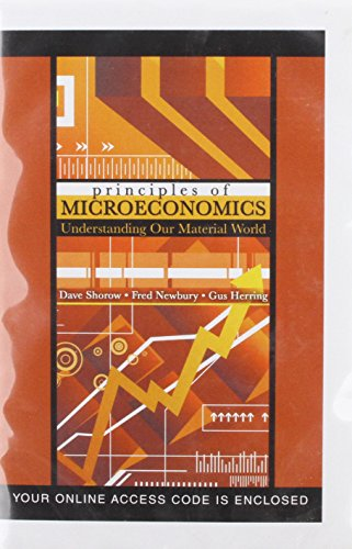Principles of Microeconomics: Understanding Our Material World