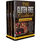 The Gluten Free Cookbook Series Bundle: Gluten Free Cakes, Cookies and Muffins, Wheat Free Bread Recipes, Veganish and Ketogenic Diet Snacks, AIP Recipes, and more