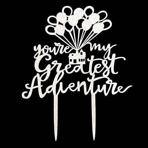 You're My Greatest Adventure Cake Topper for Wedding, Engagement, Bridal Shower Party Decorations ()