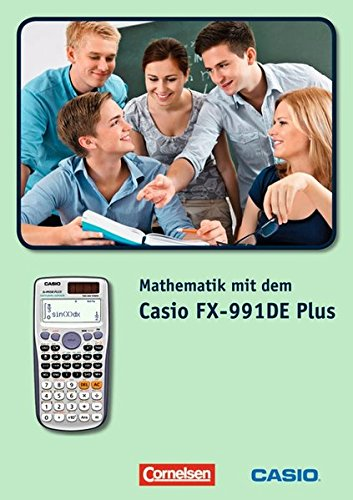 Price comparison product image Mathematik mit dem Casio FX-991DE Plus