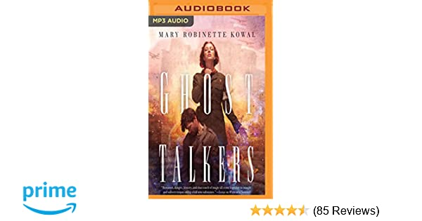ghost talkers mary robinette kowal 9781536617870 amazon com books