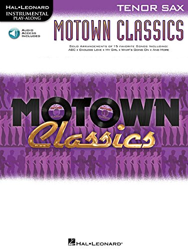Motown Classics - Instrumental Play-Along Series: Tenor Saxophone