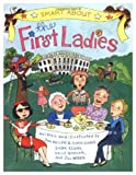 Smart about the First Ladies, Sally Warner, 0448437252