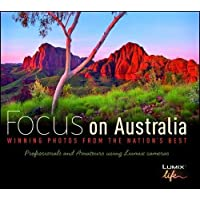 Focus on Australia H/C: Winning Photos from the Nations Best