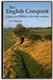 The English Conquest: Gildas and Britain in the Fifth Century (Origins of England)