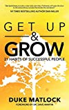 img - for Get Up and Grow: 21 Habits of Successful People book / textbook / text book