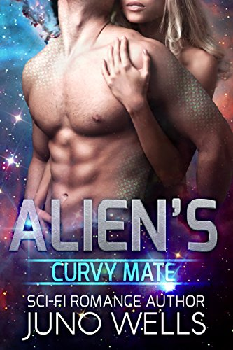 (Alien's Curvy Mate (SciFi Alien Romance))