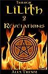 Trilogie Lilith, tome 2 : Révélations par Tremm
