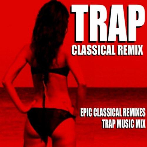 (Dance of the Sugar Plum Fairy (Trap Remix) [Tchaikovsky Nutcracker Trap Music Mix])