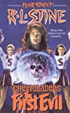 The First Evil (Fear Street Cheerleaders, No. 1)