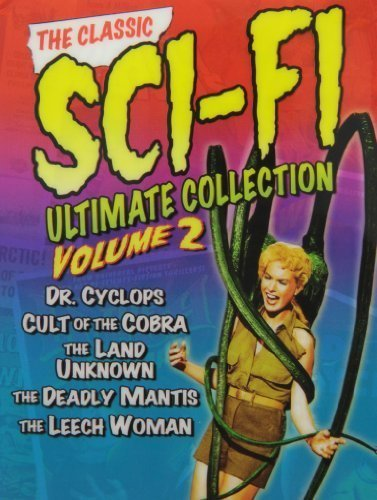 The Classic Sci-Fi Ultimate Collection: Volume 2 by Universal Studios by Ernest Schoedsack, Virgil W. Vogel, Nathan Jura Edward Dein