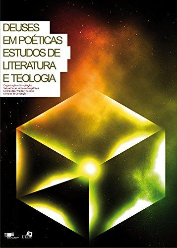 Deuses em poéticas: estudos de literatura e teologia