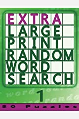 Extra Large Print Random Word Search 1: 50 Easy To See Puzzles (Volume 1) Paperback