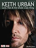 Keith Urban - Love, Pain and the Whole Crazy Thing, Keith Urban, 1575609584