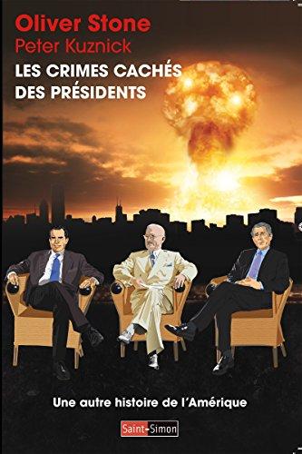 les-crimes-caches-des-presidents-une-autre-histoire-de-lamerique-french-edition