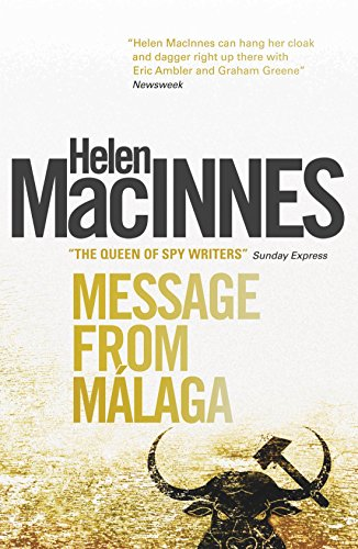 Message From Malaga by Helen MacInnes