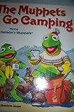 The Muppets Go Camping, Jocelyn Stevenson, 0394847113