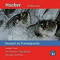 Der Ruf der Tagesfische und andere Geschichten - Deutsch als Fremdsprache Audiobook by Leonhard Thoma Narrated by  N.N.