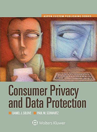 Consumer Privacy and Data Protection (Aspen Select) (Aspen Custom)