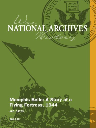 Memphis Belle: A Story of a Flying Fortress, - Story Memphis Fortress Flying Belle