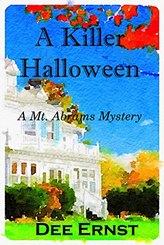 A Killer Halloween: A Mt. Abrams Mystery (The