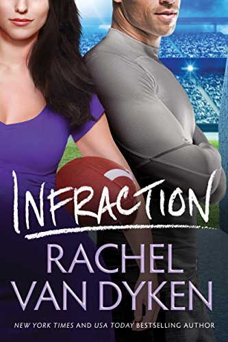 Infraction (Players Game Book 2) by [Van Dyken, Rachel]