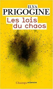 Les lois du chaos par Prigogine