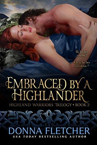 Embraced By A Highlander (Highland Warriors Trilogy Book 2)