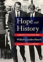 Hope and History: A Memoir of Tumultuous Times