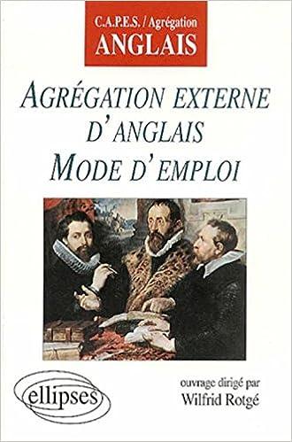 Livre Agregation externe d'anglais mode d'emploi pdf